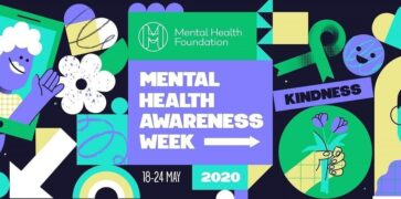 Mental Health Awareness Week 18th - 24th May 2020